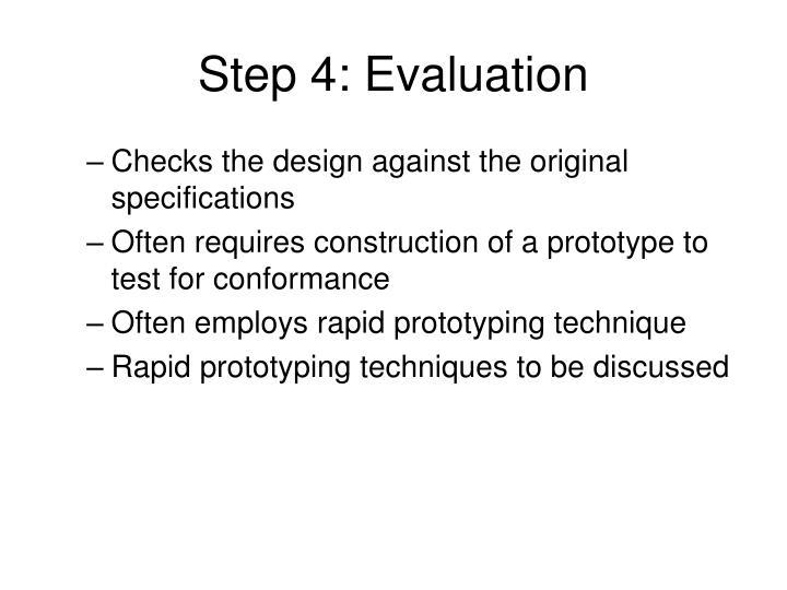 Step 4: Evaluation