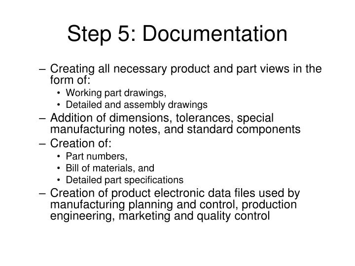 Step 5: Documentation