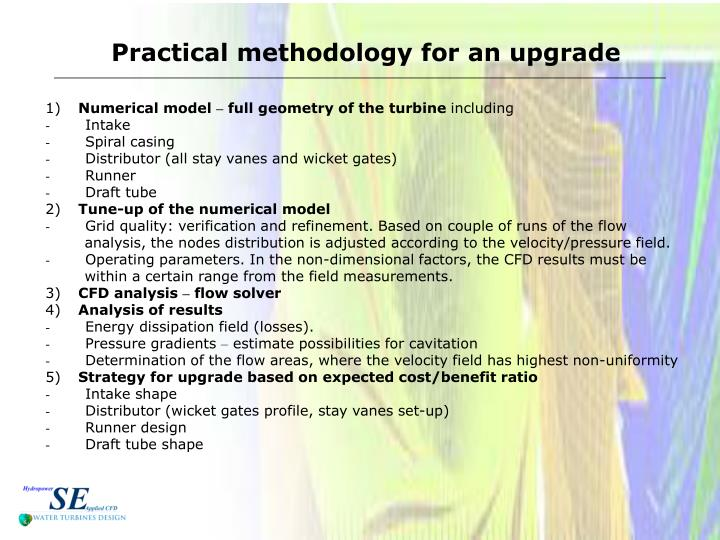 Practical methodology for an upgrade