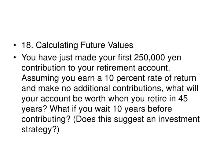 18. Calculating Future Values