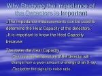 why studying the impedance of the detectors is important