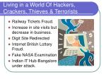 living in a world of hackers crackers thieves terrorists