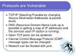protocols are vulnerable