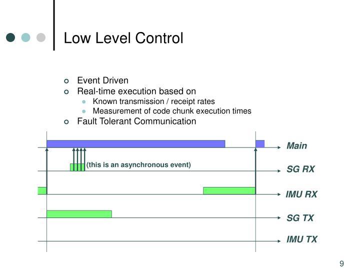 Low Level Control