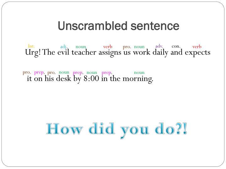 Unscrambled sentence