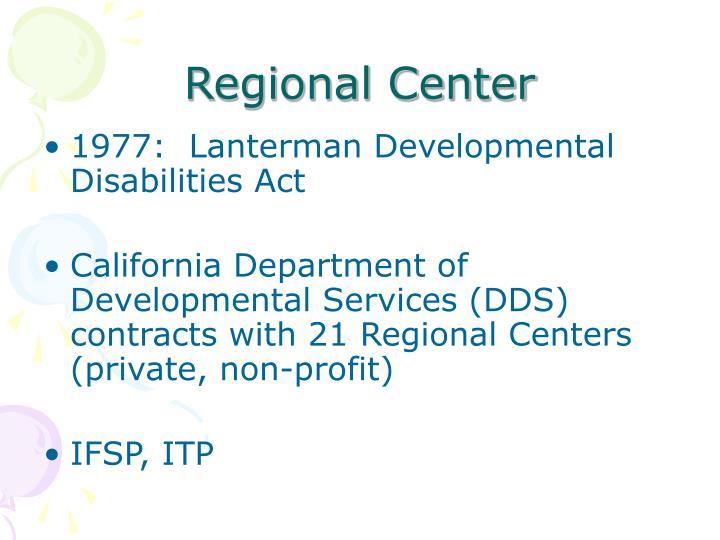 Regional Center