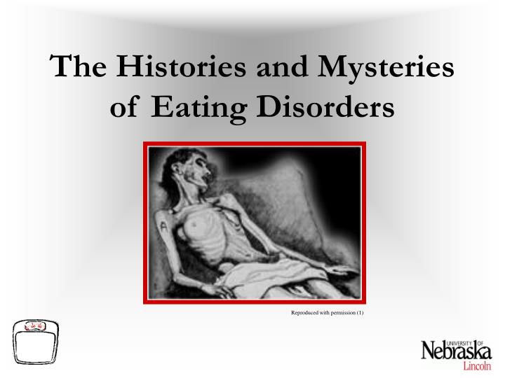The Histories and Mysteries of Eating Disorders