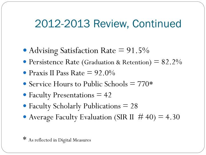 2012-2013 Review, Continued
