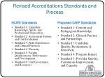 revised accreditations standards and process