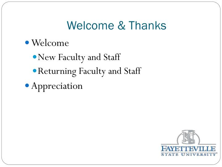 Welcome & Thanks