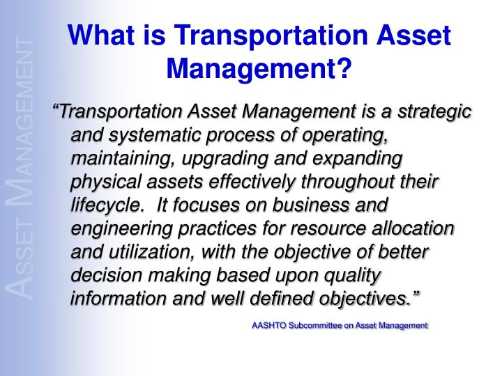 What is transportation asset management