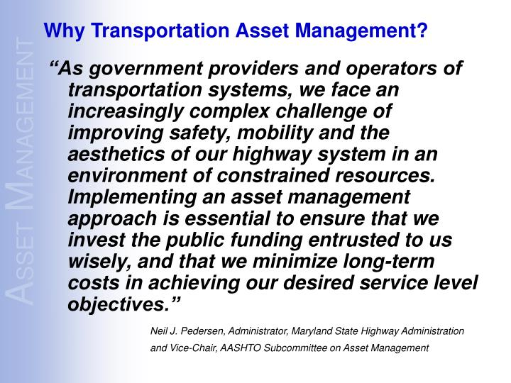 Why transportation asset management