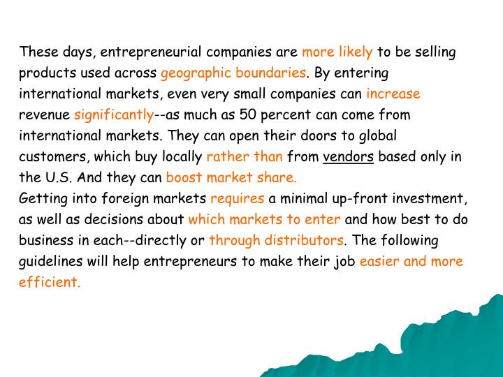 These days, entrepreneurial companies are