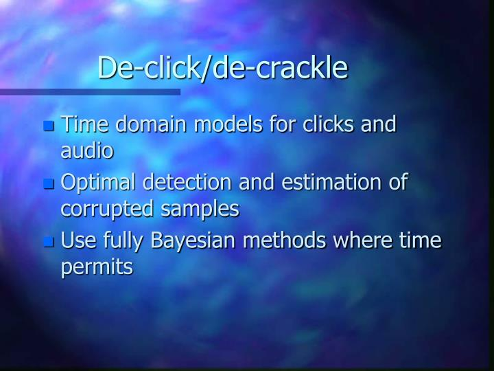 De-click/de-crackle