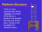 platform structure