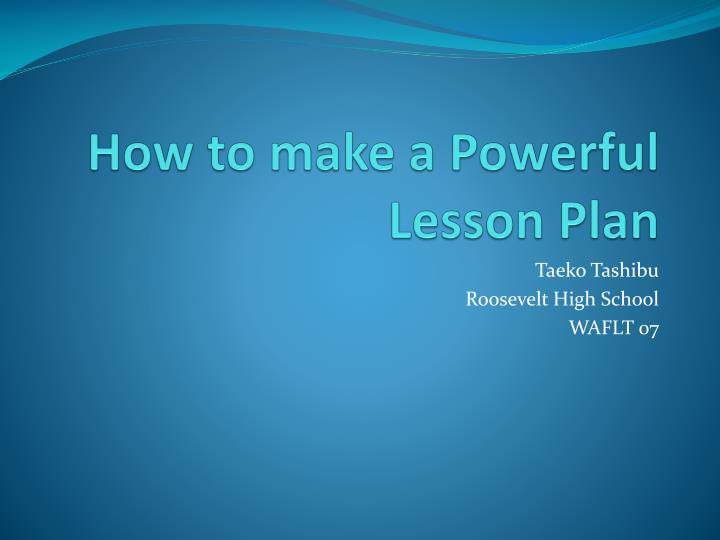 how to make a powerful lesson plan