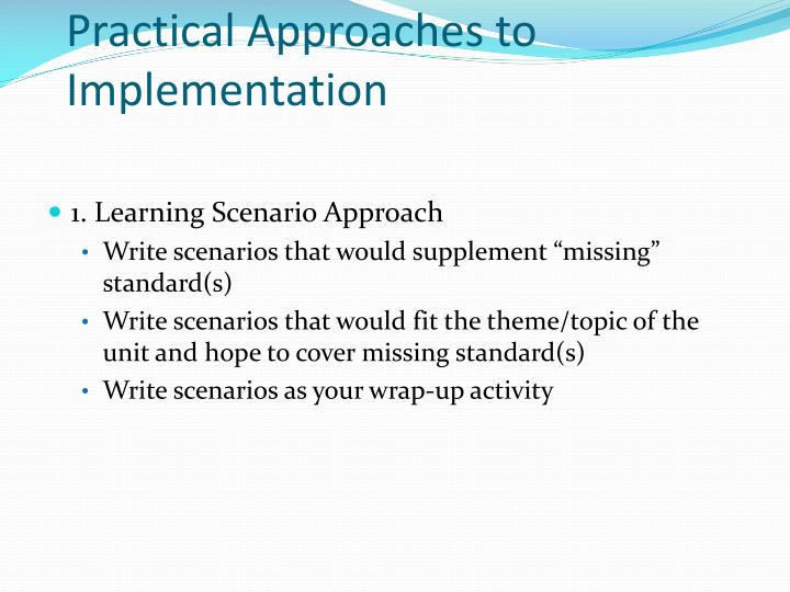 Practical approaches to implementation