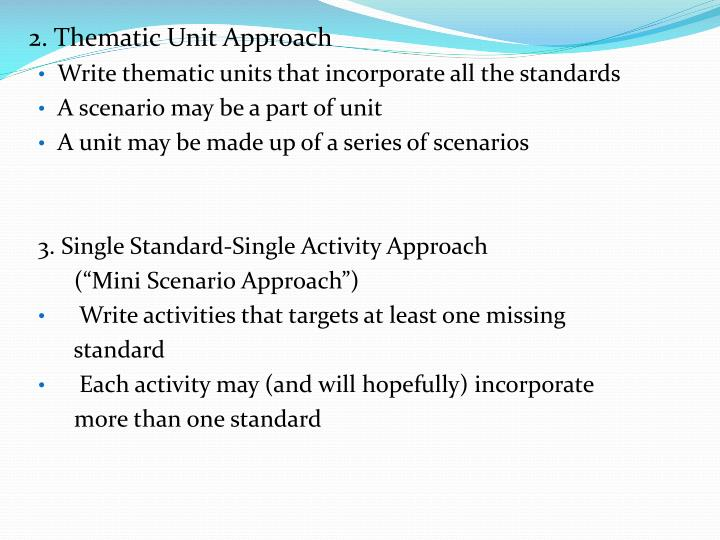 2. Thematic Unit Approach