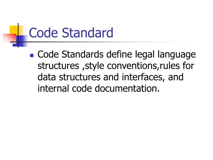 Code Standard