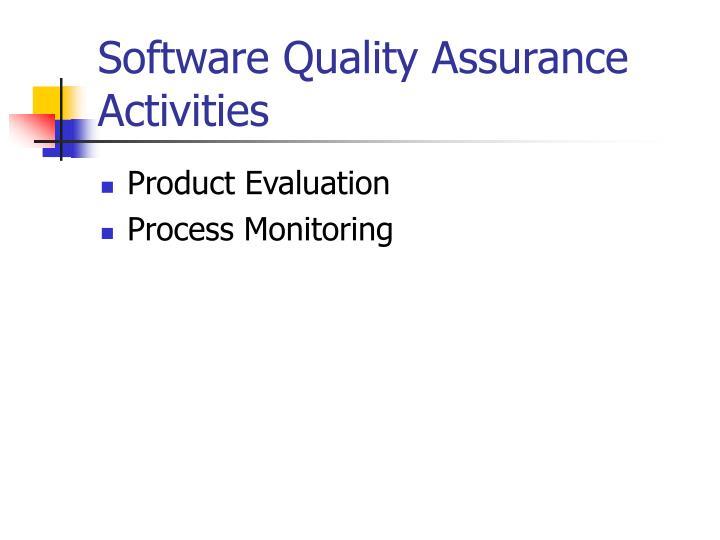 Software Quality Assurance Activities