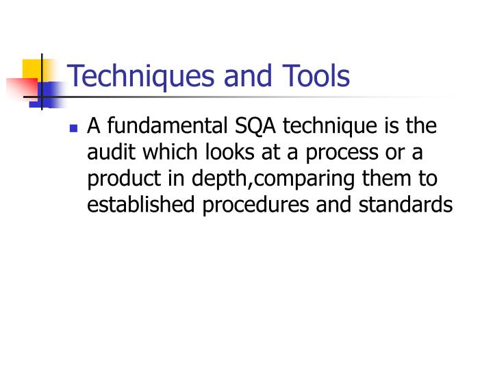 Techniques and Tools