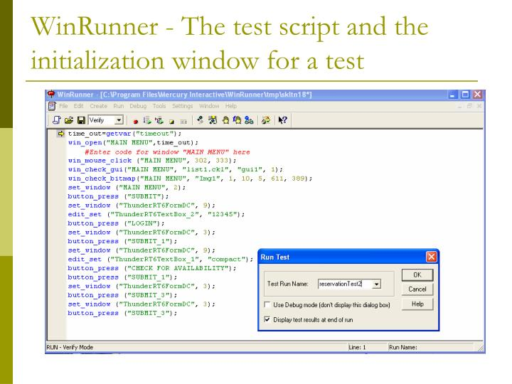 WinRunner - The test script and the initialization window for a test