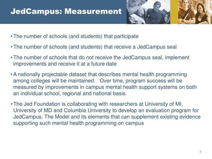 JedCampus: Measurement