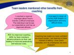 team leaders mentioned other benefits from coaching