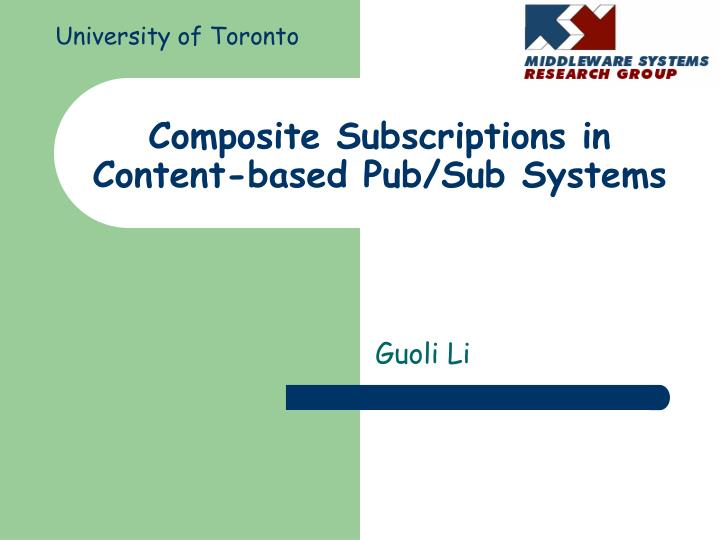 Composite subscriptions in content based pub sub systems