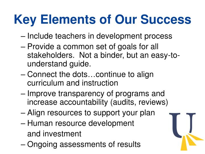 Key Elements of Our Success