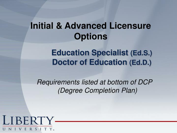 Initial & Advanced Licensure Options