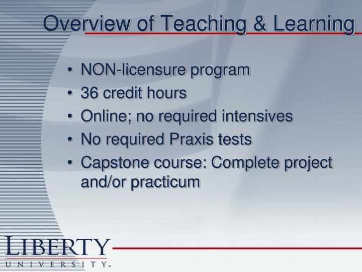 Overview of Teaching & Learning