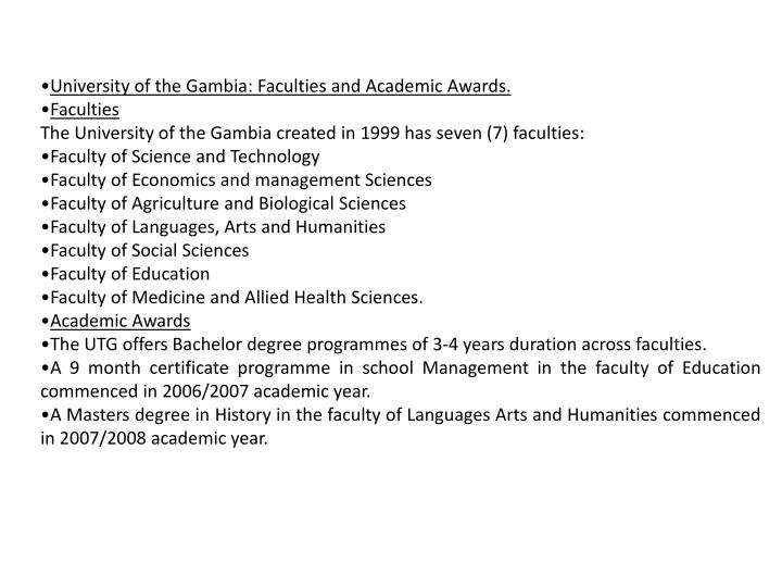 University of the Gambia: Faculties and Academic Awards.