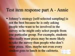 test item response part a annie