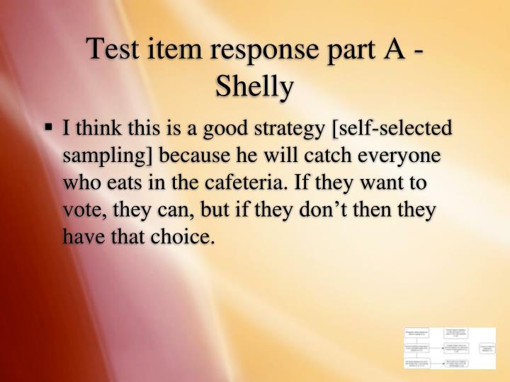 Test item response part A - Shelly