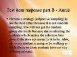 test item response part b annie