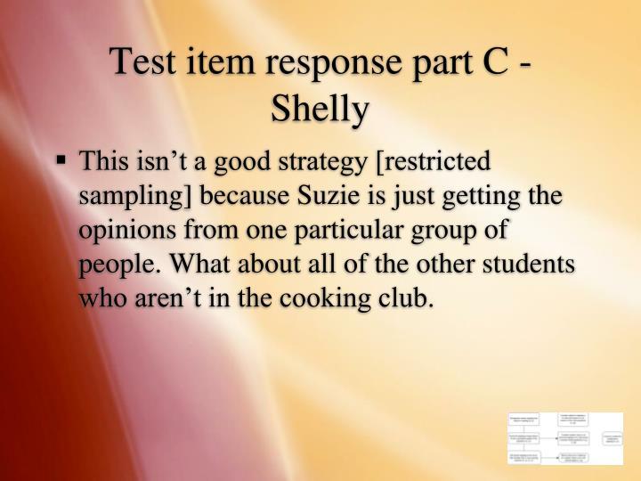 Test item response part C - Shelly