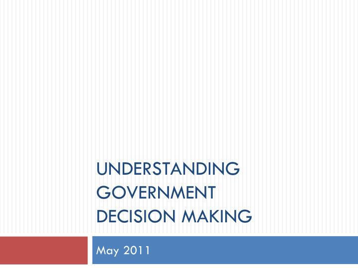 understanding government decision making