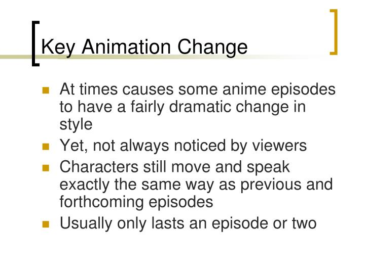 Key Animation Change