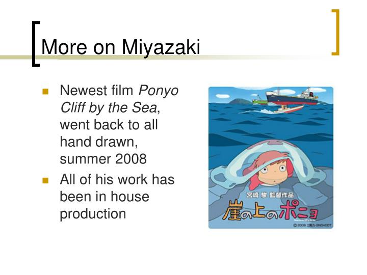 More on Miyazaki