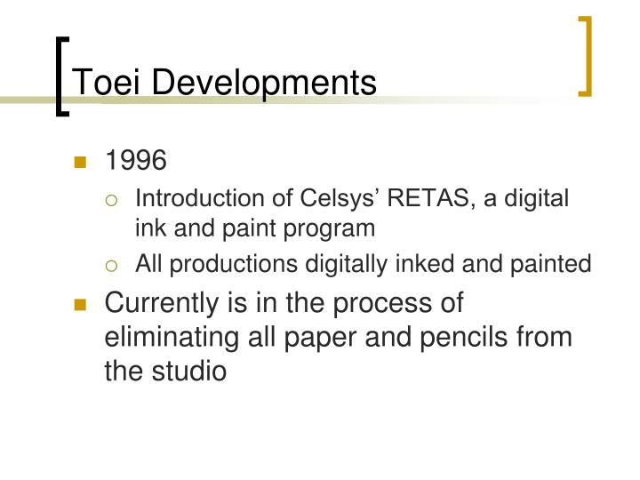 Toei Developments