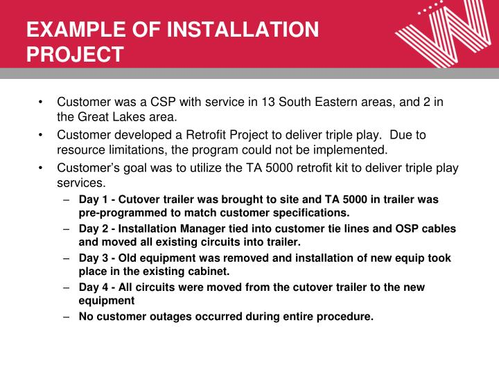 EXAMPLE OF INSTALLATION PROJECT