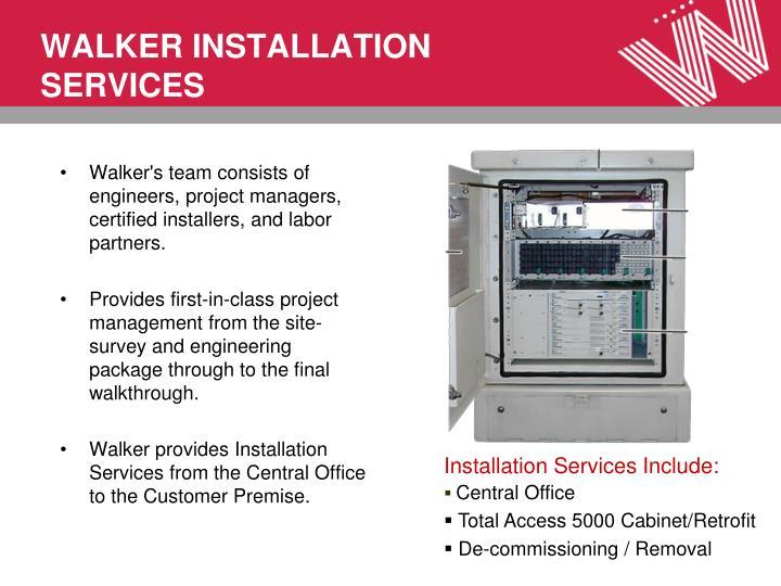 WALKER INSTALLATION SERVICES
