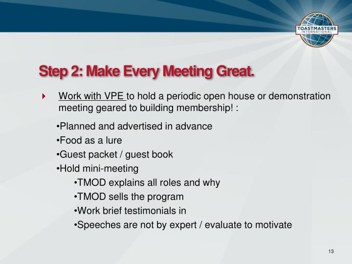 Step 2: Make Every Meeting Great.
