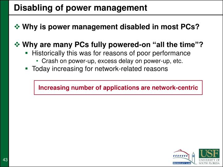 Disabling of power management