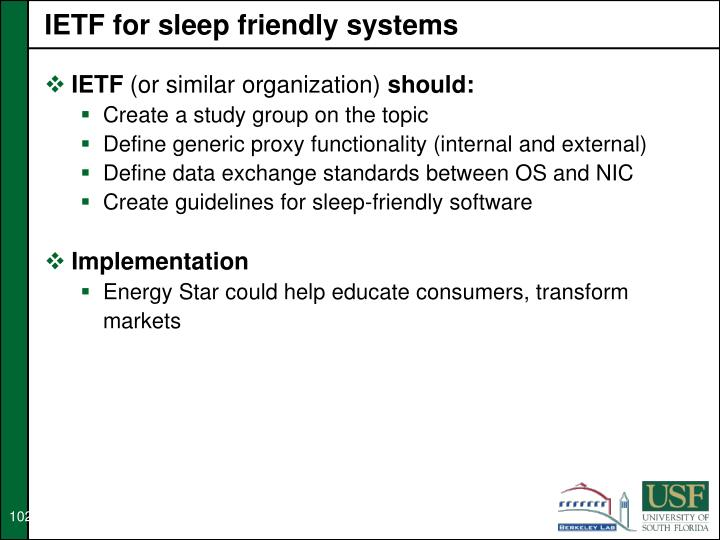 IETF for sleep friendly systems
