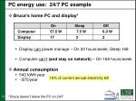 pc energy use 24 7 pc example