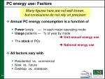 pc energy use factors