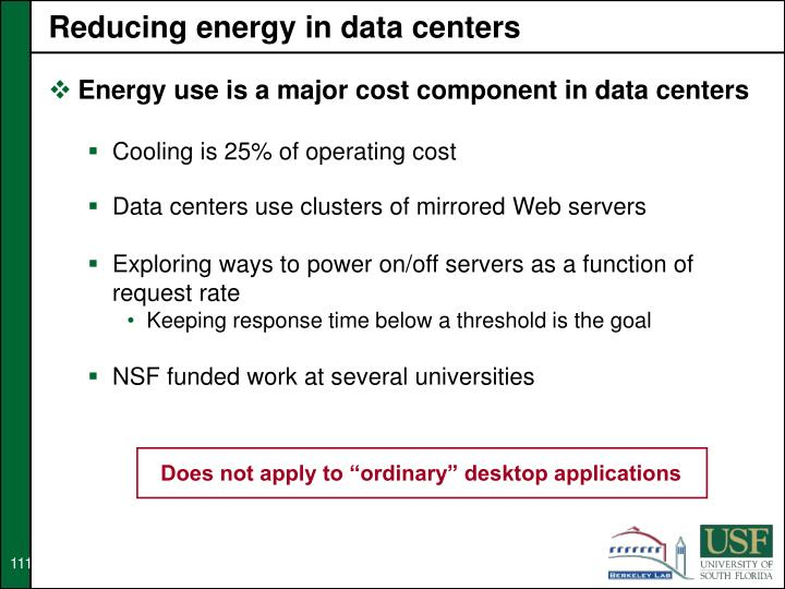 Reducing energy in data centers