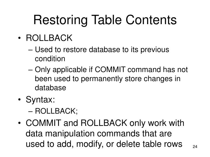 Restoring Table Contents